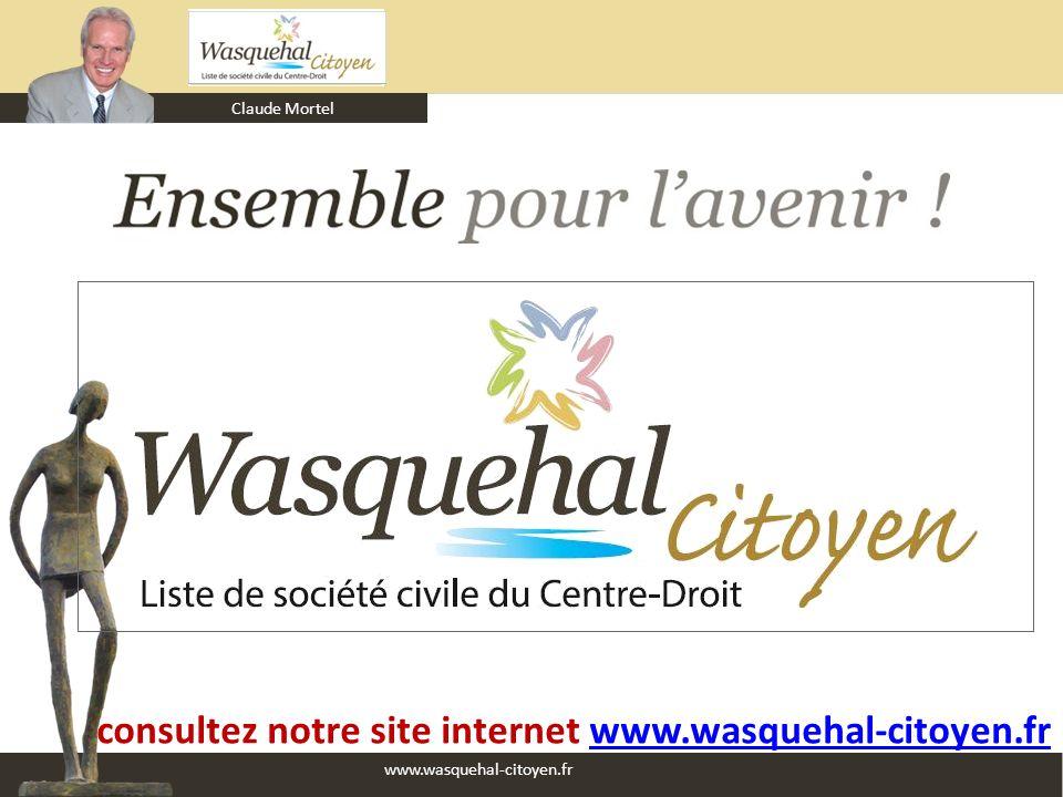 consultez notre site internet www.wasquehal-citoyen.fr