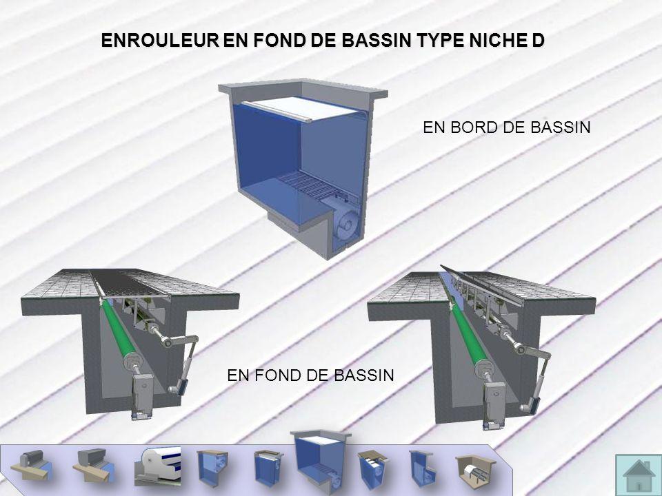 ENROULEUR EN FOND DE BASSIN TYPE NICHE D