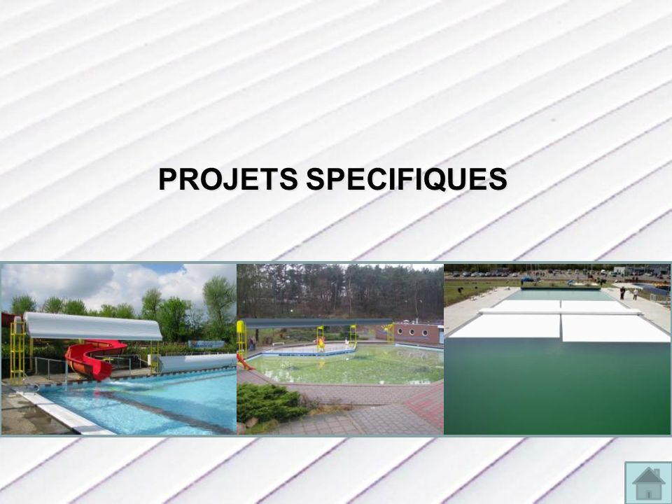 PROJETS SPECIFIQUES