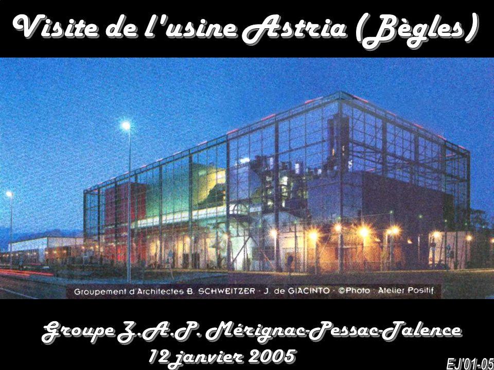 Visite de l usine Astria (Bègles)
