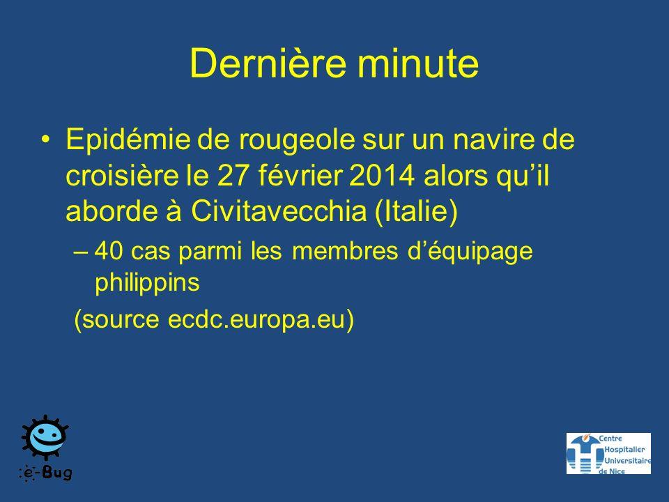 Dernière minute Epidémie de rougeole sur un navire de croisière le 27 février 2014 alors qu'il aborde à Civitavecchia (Italie)