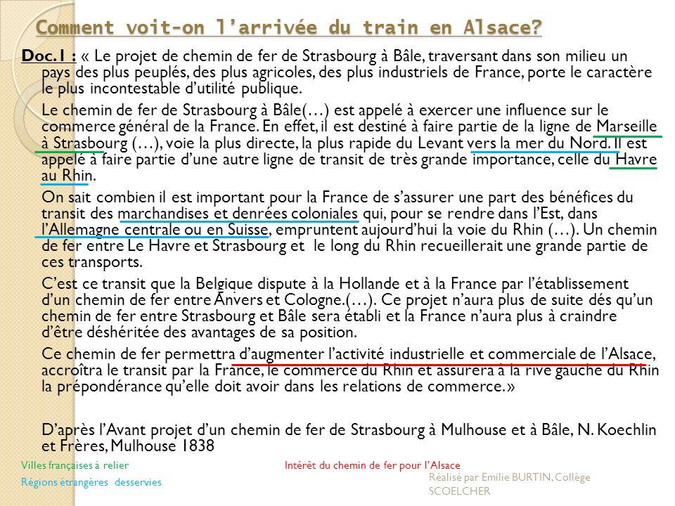 Comment voit-on l'arrivée du train en Alsace