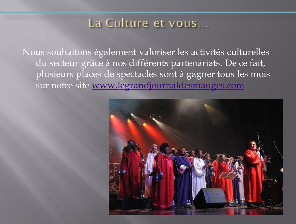 La Culture et vous…