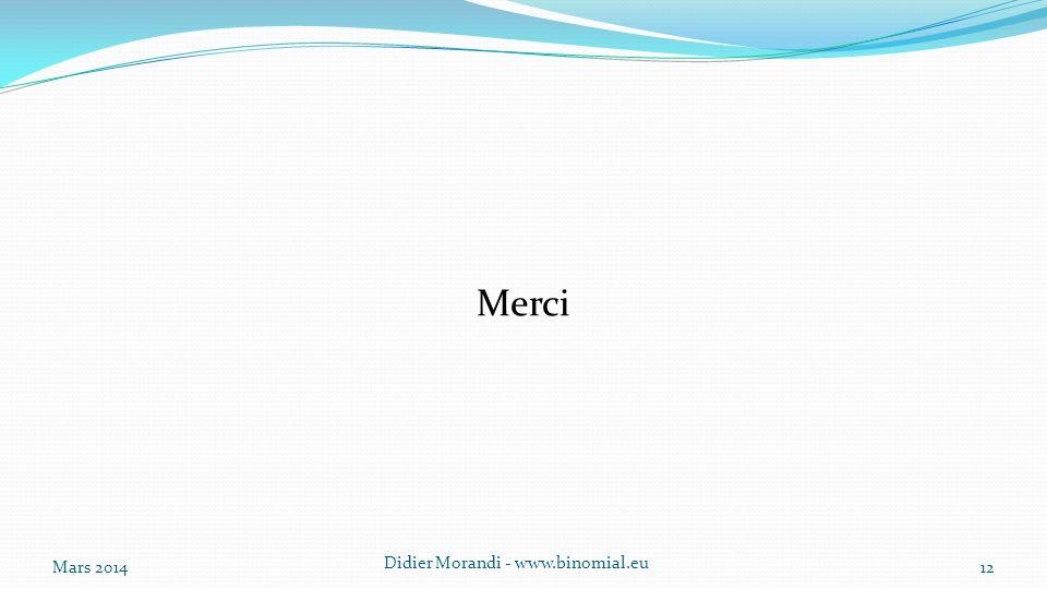 Merci Mars 2014 Didier Morandi - www.binomial.eu