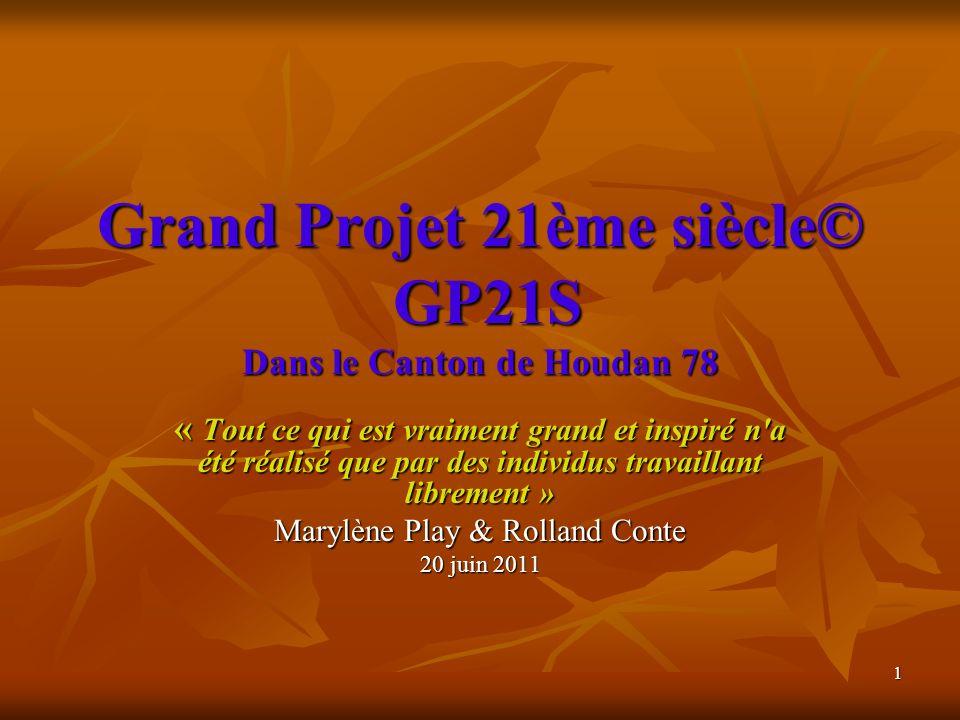 Grand Projet 21ème siècle© GP21S Dans le Canton de Houdan 78
