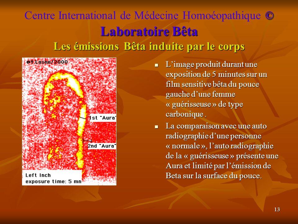Centre International de Médecine Homoéopathique © Laboratoire Bêta Les émissions Bêta induite par le corps