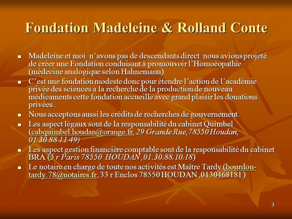 Fondation Madeleine & Rolland Conte