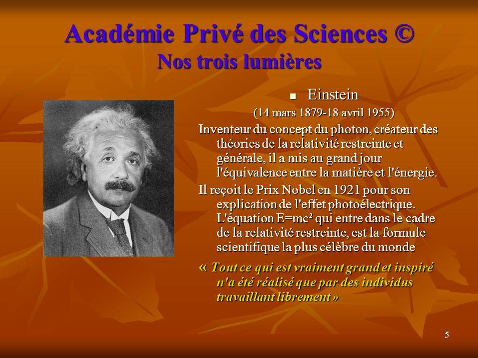 Académie Privé des Sciences © Nos trois lumières