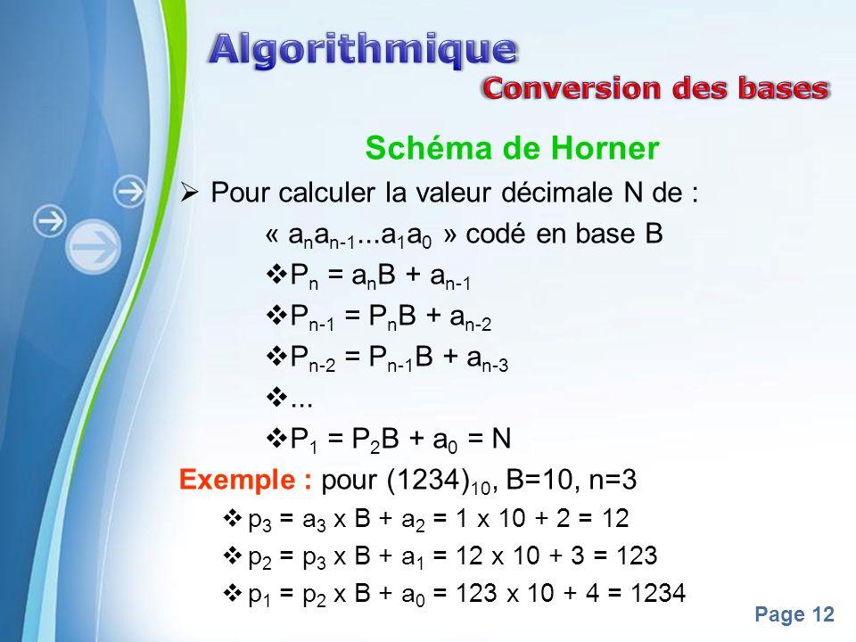 Algorithmique Schéma de Horner Conversion des bases