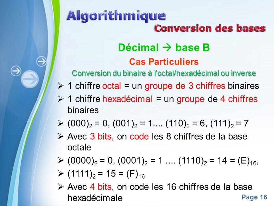 Conversion du binaire à l octal/hexadécimal ou inverse
