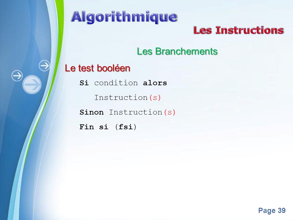 Algorithmique Les Instructions Les Branchements Le test booléen