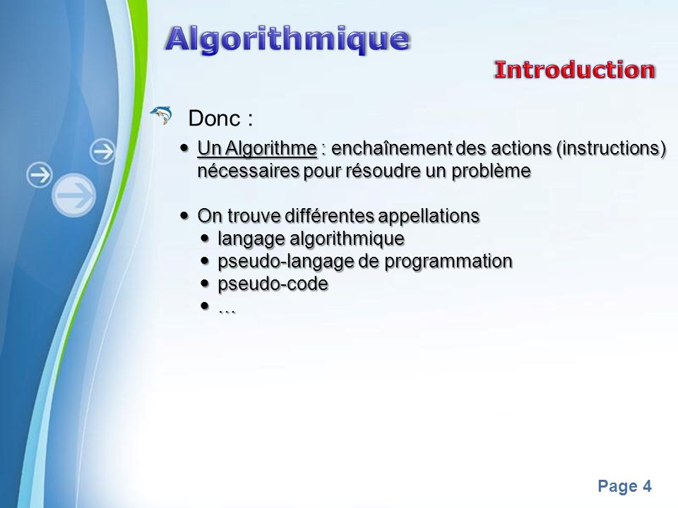 Algorithmique Introduction Donc :