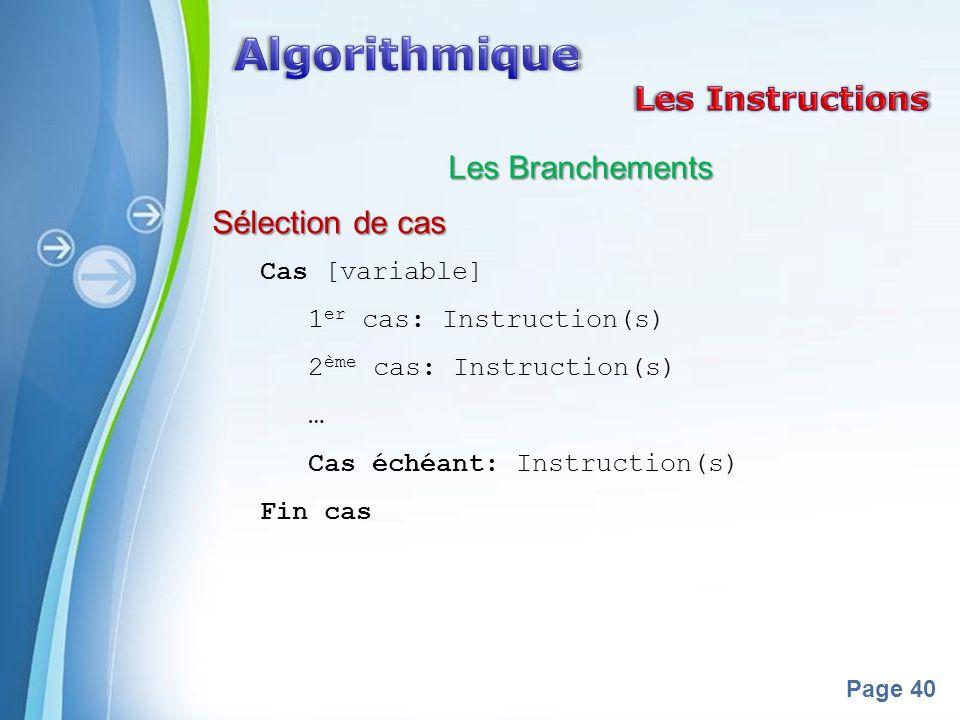 Algorithmique Les Instructions Les Branchements Sélection de cas