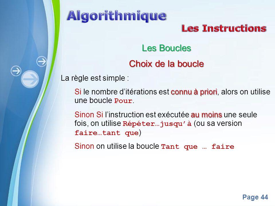 Algorithmique Les Instructions Les Boucles Choix de la boucle