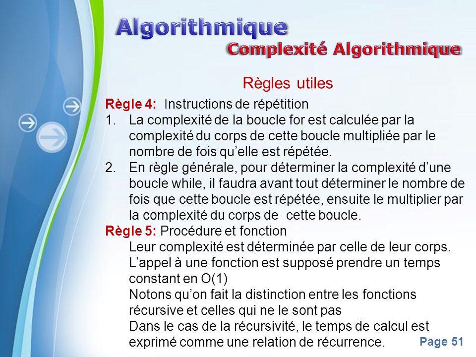 Algorithmique Complexité Algorithmique Règles utiles
