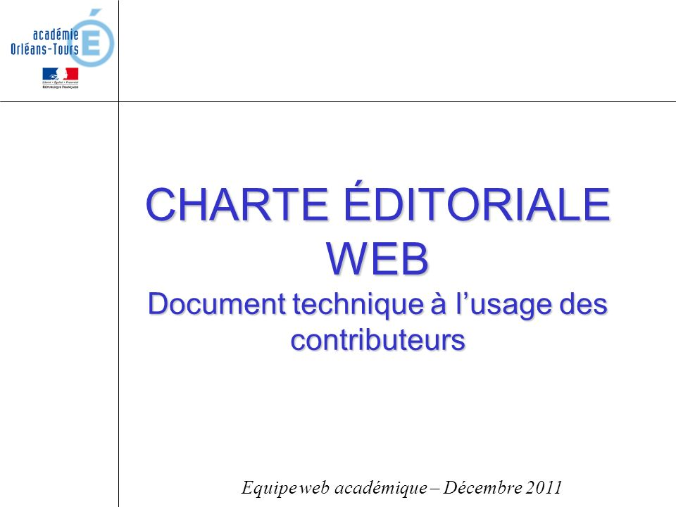 CHARTE ÉDITORIALE WEB Document technique à l'usage des contributeurs