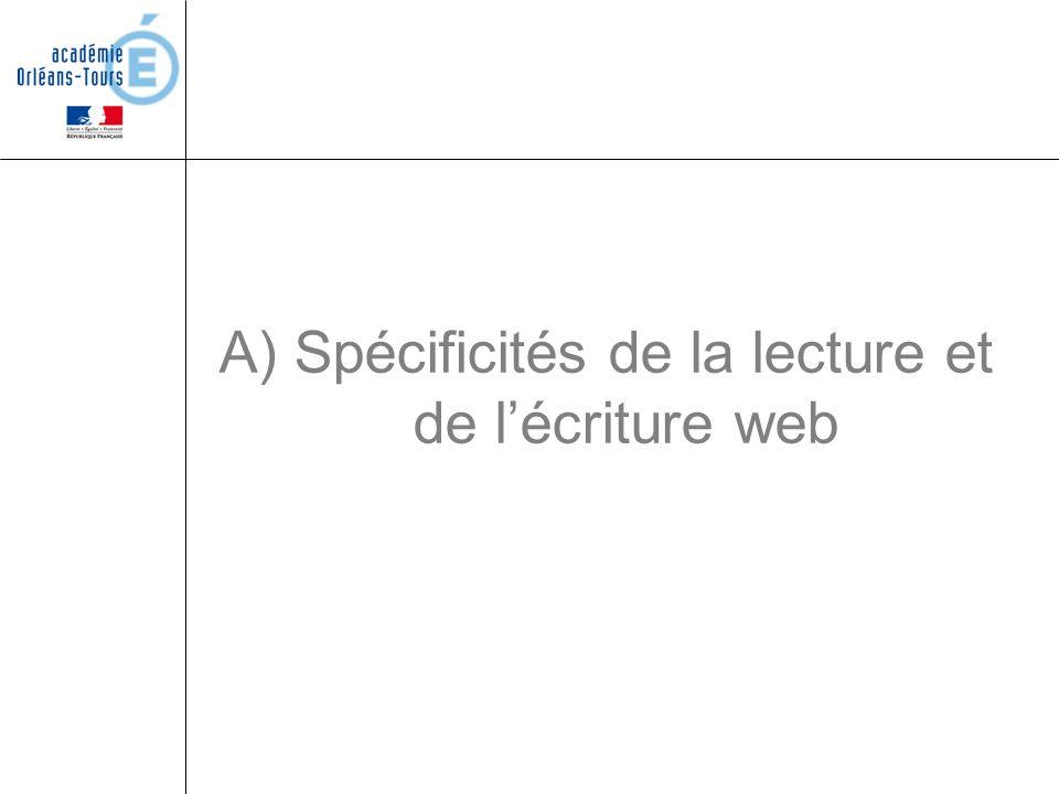 A) Spécificités de la lecture et de l'écriture web
