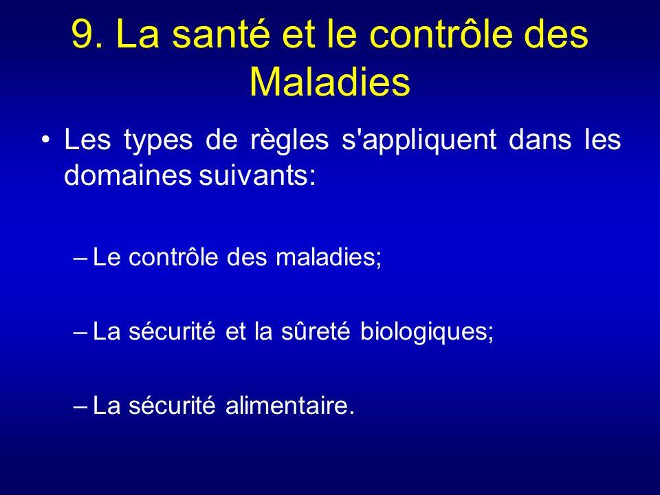9. La santé et le contrôle des Maladies