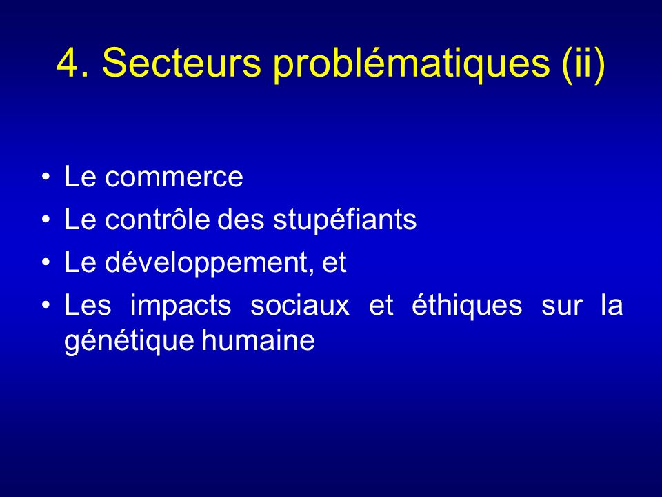 4. Secteurs problématiques (ii)