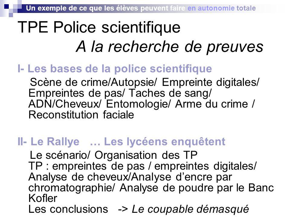 TPE Police scientifique A la recherche de preuves