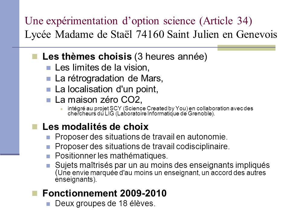 Une expérimentation d'option science (Article 34) Lycée Madame de Staël 74160 Saint Julien en Genevois