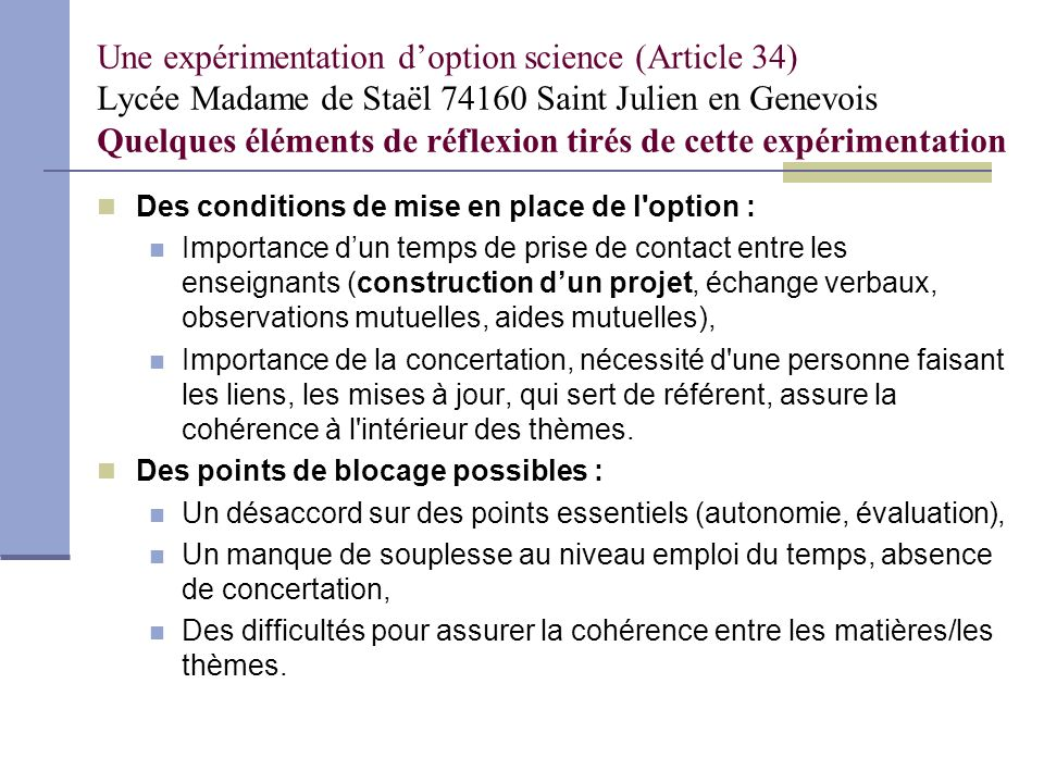 Une expérimentation d'option science (Article 34) Lycée Madame de Staël 74160 Saint Julien en Genevois Quelques éléments de réflexion tirés de cette expérimentation