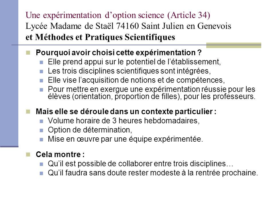 Une expérimentation d'option science (Article 34) Lycée Madame de Staël 74160 Saint Julien en Genevois et Méthodes et Pratiques Scientifiques