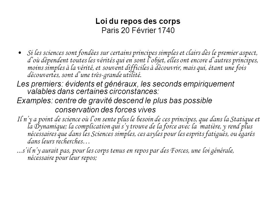 Loi du repos des corps Paris 20 Février 1740