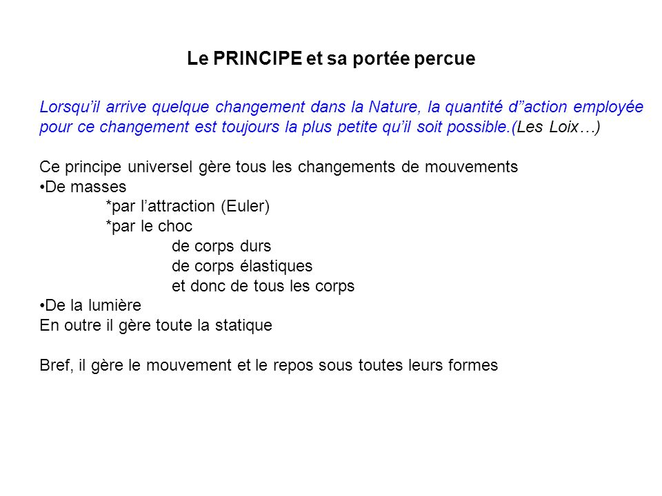Le PRINCIPE et sa portée percue