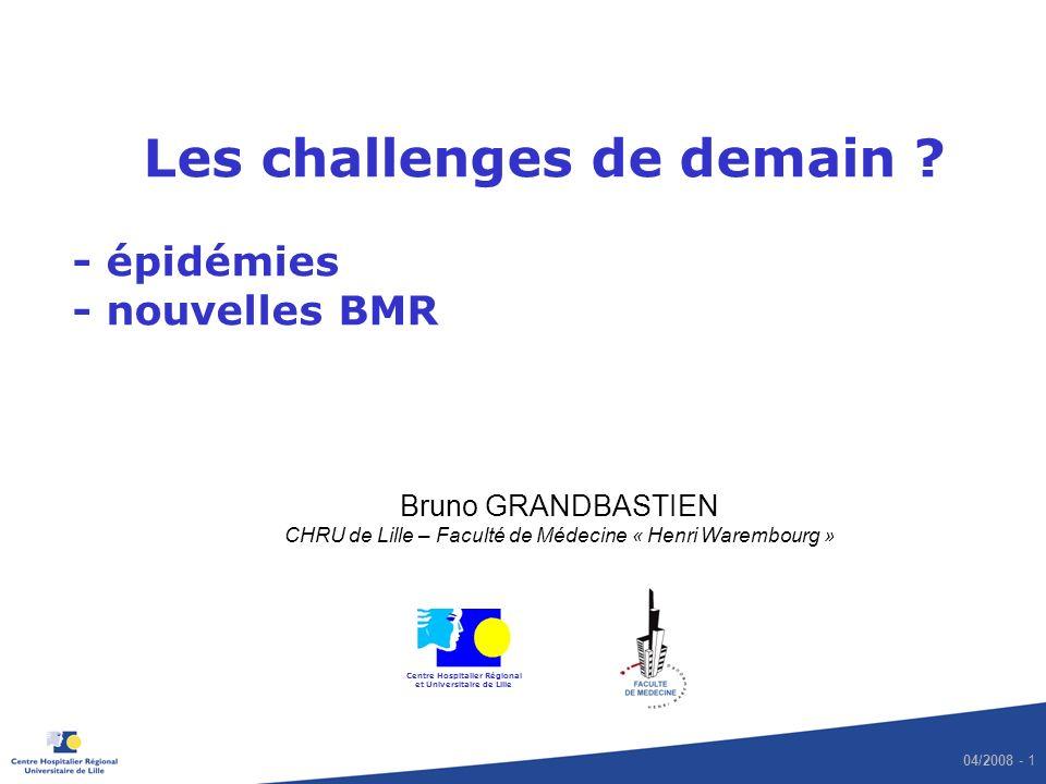 Les challenges de demain - épidémies - nouvelles BMR
