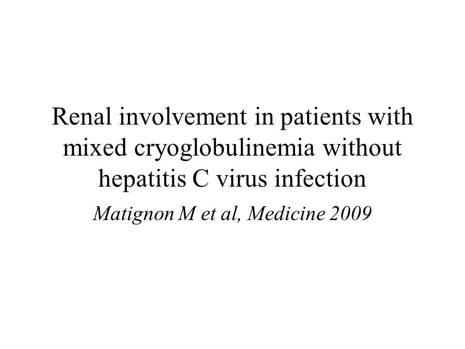 Matignon M et al, Medicine 2009