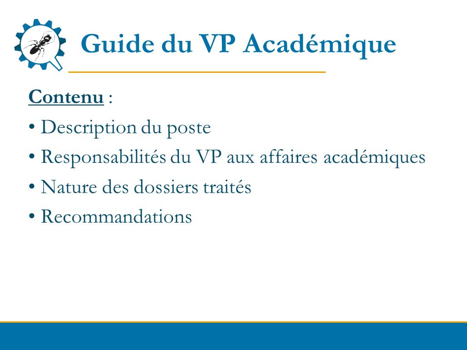 Guide du VP Académique Contenu : Description du poste