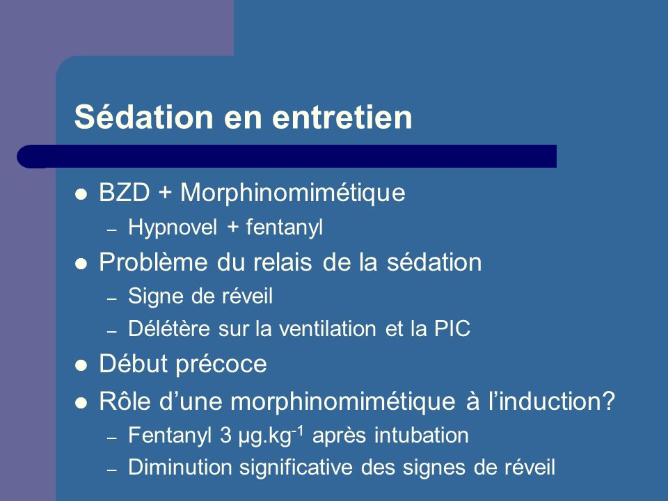 Sédation en entretien BZD + Morphinomimétique