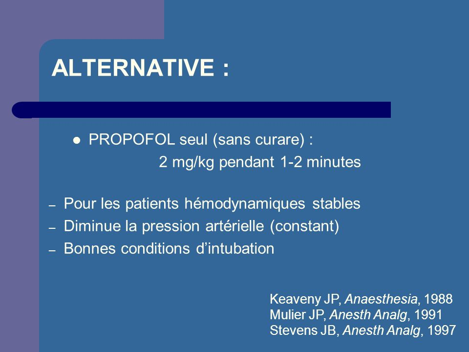 2 mg/kg pendant 1-2 minutes