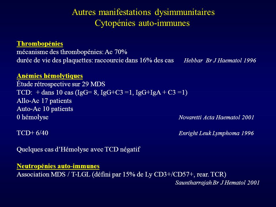Autres manifestations dysimmunitaires Cytopénies auto-immunes