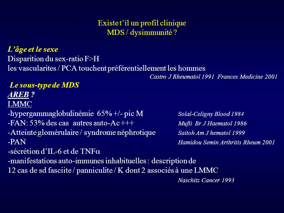 Existe t'il un profil clinique MDS / dysimmunité