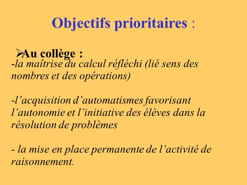 Objectifs prioritaires :
