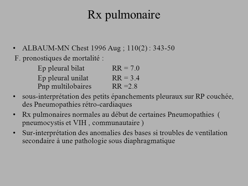 Rx pulmonaire ALBAUM-MN Chest 1996 Aug ; 110(2) : 343-50
