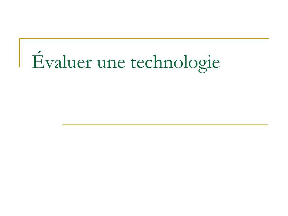 Évaluer une technologie