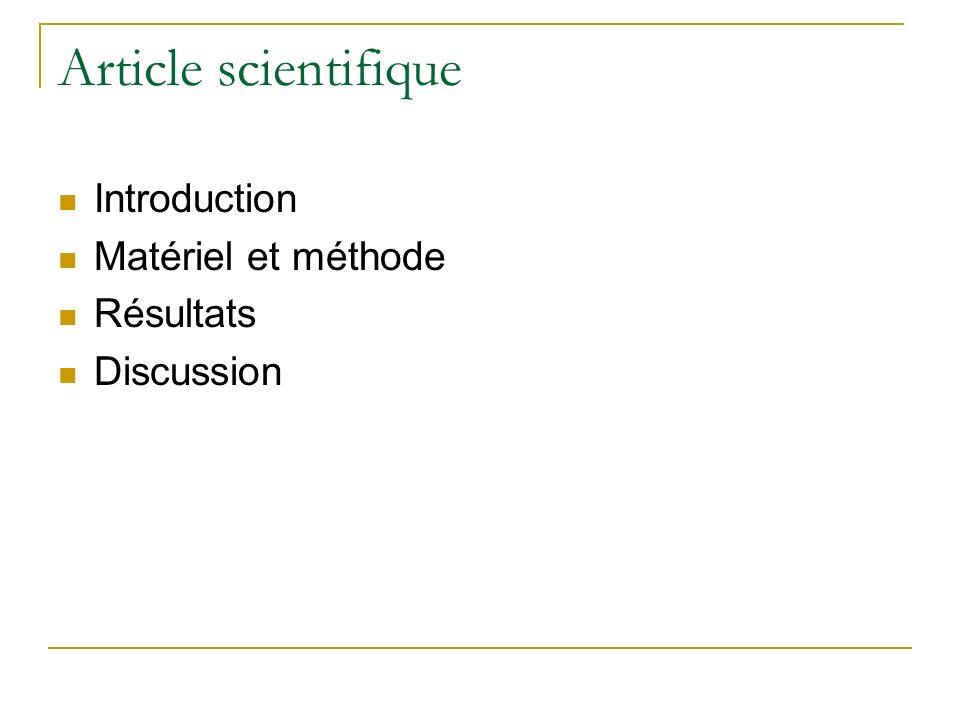 Article scientifique Introduction Matériel et méthode Résultats