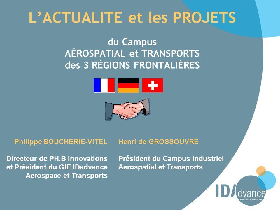 L'ACTUALITE et les PROJETS du Campus AÉROSPATIAL et TRANSPORTS des 3 RÉGIONS FRONTALIÈRES
