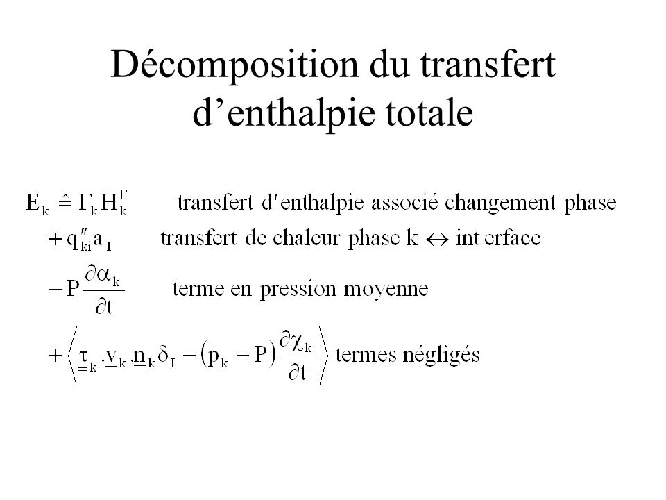 Décomposition du transfert d'enthalpie totale