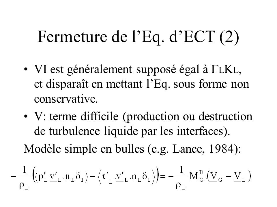Fermeture de l'Eq. d'ECT (2)