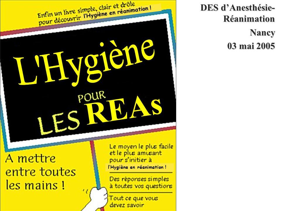 REAs L Hygiène DES d'Anesthésie- Réanimation Nancy 03 mai 2005