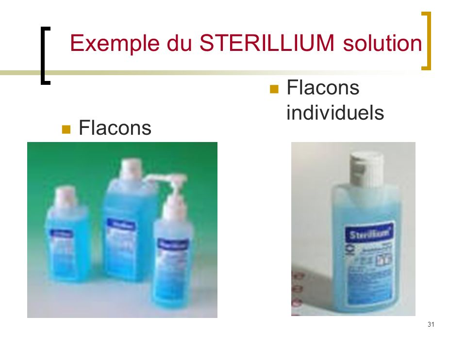 Exemple du STERILLIUM solution