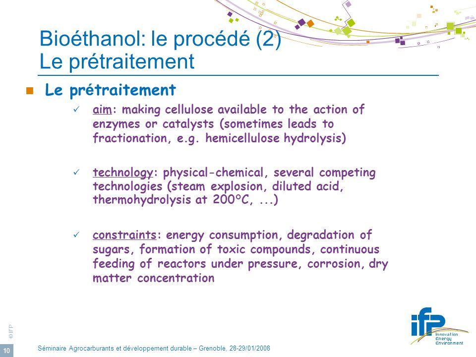 Bioéthanol: le procédé (2) Le prétraitement