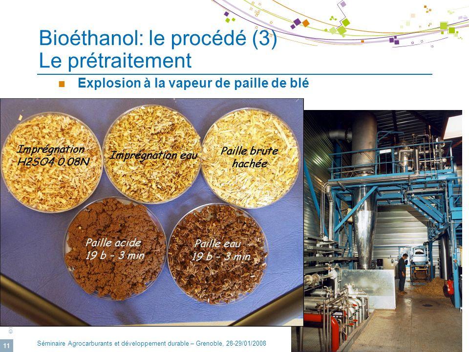 Bioéthanol: le procédé (3) Le prétraitement