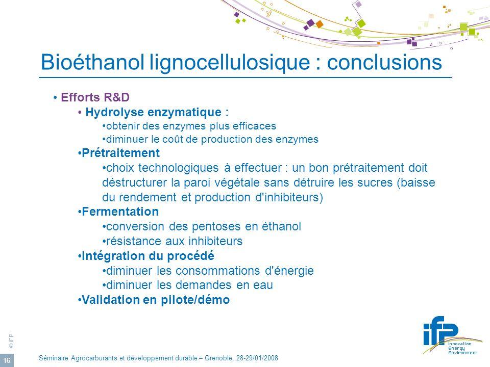 Bioéthanol lignocellulosique : conclusions