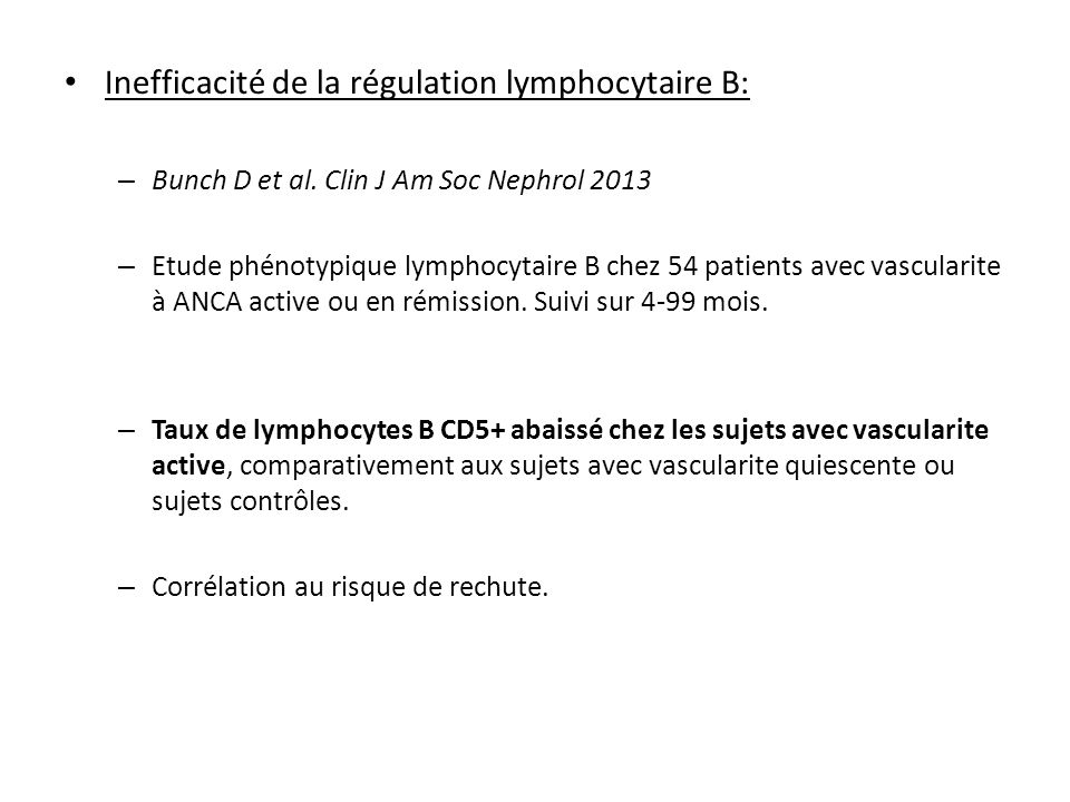 Inefficacité de la régulation lymphocytaire B: