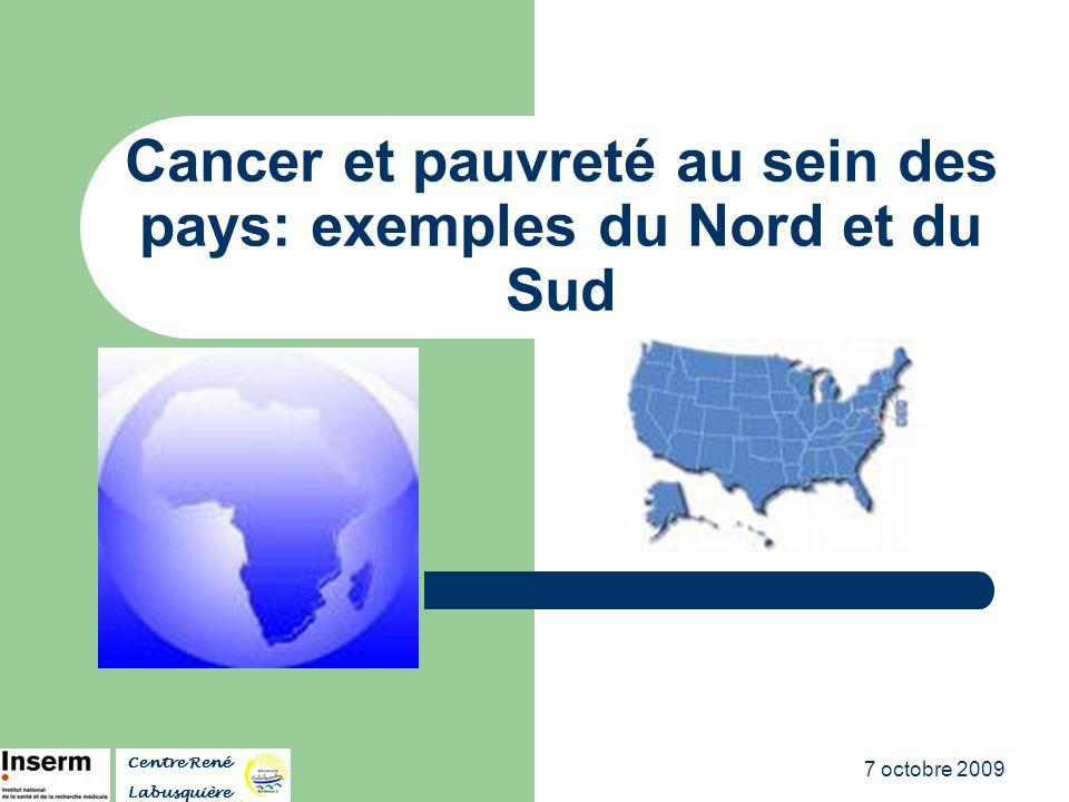 Cancer et pauvreté au sein des pays: exemples du Nord et du Sud